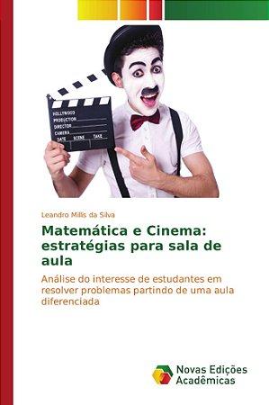Matemática e Cinema: estratégias para sala de aula