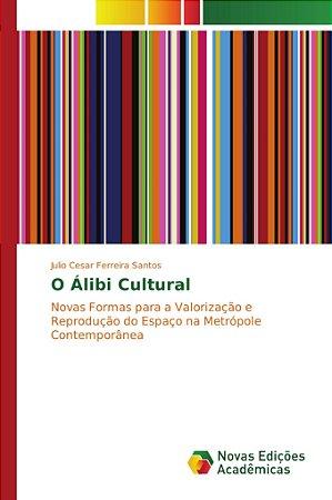 O Álibi Cultural