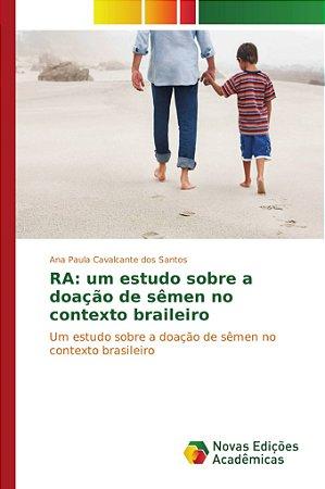 RA: um estudo sobre a doação de sêmen no contexto braileiro