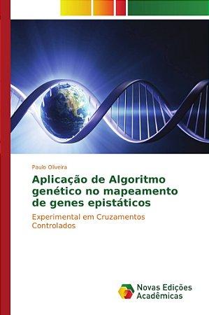Aplicação de Algoritmo genético no mapeamento de genes epist