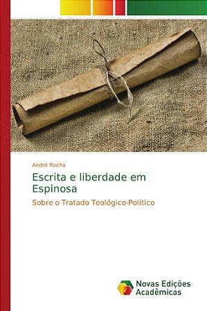 Escrita e liberdade em Espinosa
