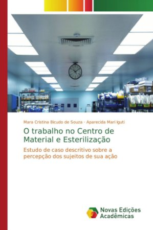 O trabalho no Centro de Material e Esterilização
