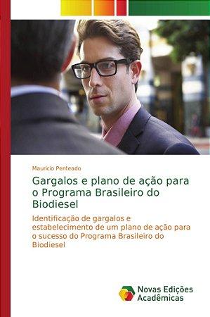 Gargalos e plano de ação para o Programa Brasileiro do Biodi