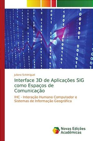 Interface 3D de Aplicações SIG como Espaços de Comunicação