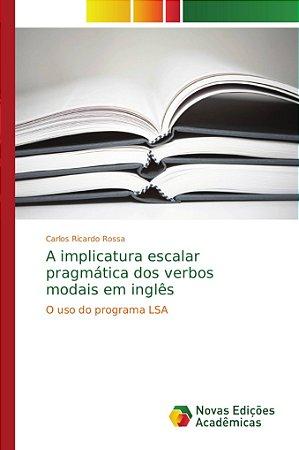 A implicatura escalar pragmática dos verbos modais em inglês