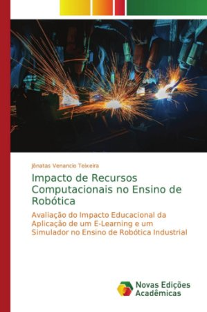 Impacto de Recursos Computacionais no Ensino de Robótica