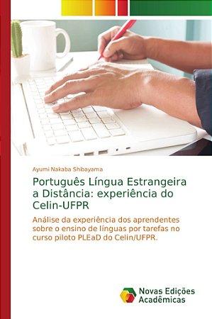 Português Língua Estrangeira a Distância: experiência do Cel