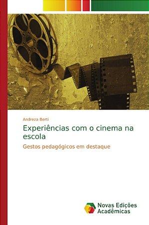 Experiências com o cinema na escola