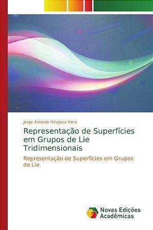 Representação de Superfícies em Grupos de Lie Tridimensionai