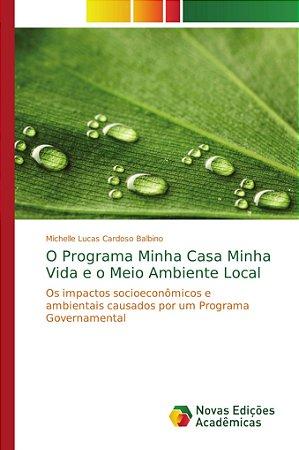 O Programa Minha Casa Minha Vida e o Meio Ambiente Local