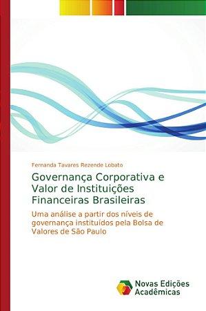 Governança Corporativa e Valor de Instituições Financeiras B
