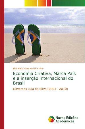 Economia Criativa, Marca País e a inserção internacional do