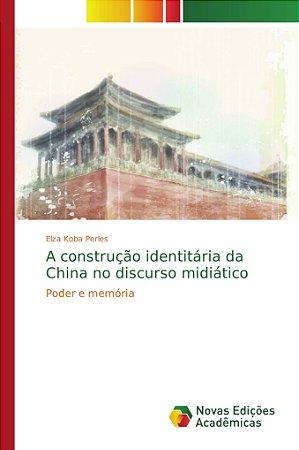 A construção identitária da China no discurso midiático