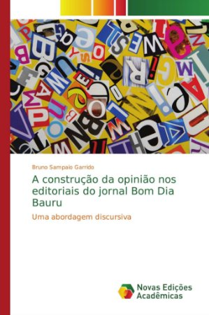 A construção da opinião nos editoriais do jornal Bom Dia Bau