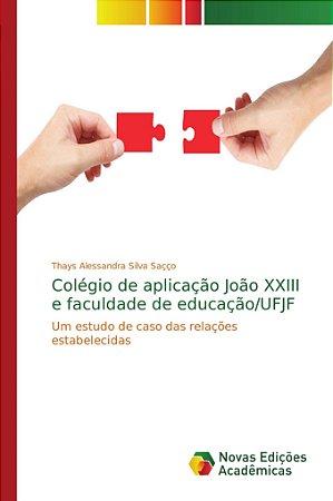 Colégio de aplicação João XXIII e faculdade de educação/UFJF