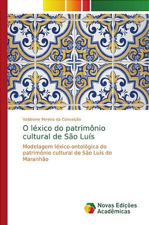 O léxico do patrimônio cultural de São Luís