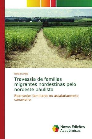 Travessia de famílias migrantes nordestinas pelo noroeste pa