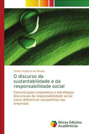 O discurso da sustentabilidade e da responsabilidade social
