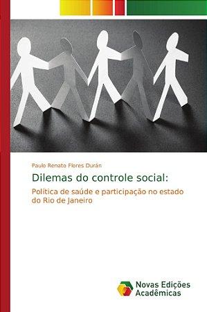 Dilemas do controle social: