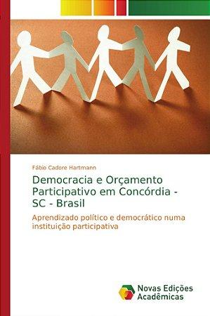 Democracia e Orçamento Participativo em Concórdia - SC - Bra