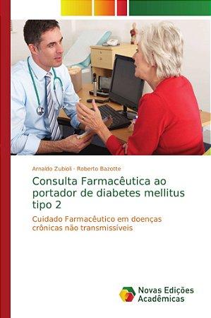 Consulta Farmacêutica ao portador de diabetes mellitus tipo
