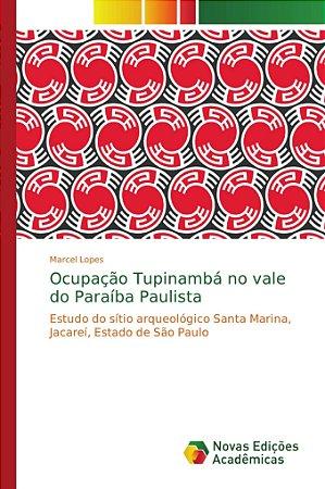 Ocupação Tupinambá no vale do Paraíba Paulista