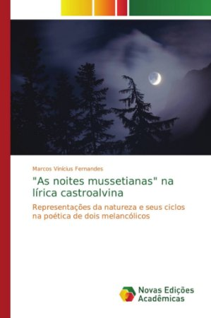 As noites mussetianas na lírica castroalvina