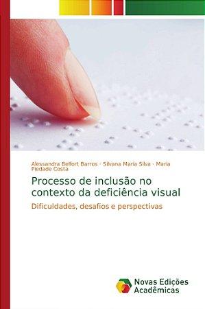 Processo de inclusão no contexto da deficiência visual