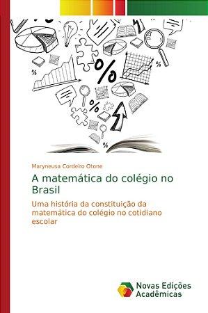 A matemática do colégio no Brasil