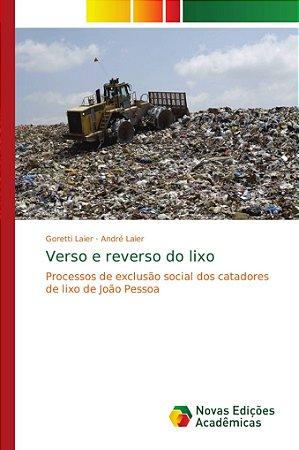 Processos de exclusão social dos catadores de lixo de João P