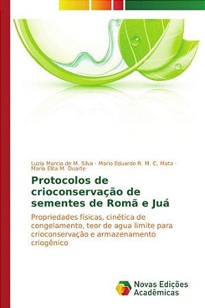 Protocolos de crioconservação de sementes de Romã e Juá