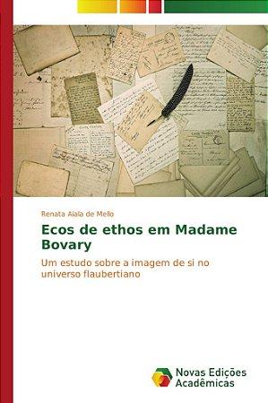 Ecos de ethos em Madame Bovary