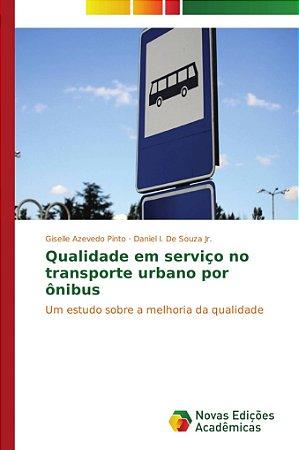 Qualidade em serviço no transporte urbano por ônibus