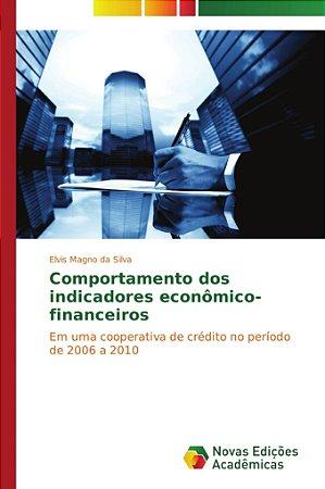 Comportamento dos indicadores econômico-financeiros