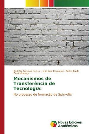 Mecanismos de Transferência de Tecnologia: