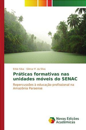 Práticas formativas nas unidades móveis do SENAC