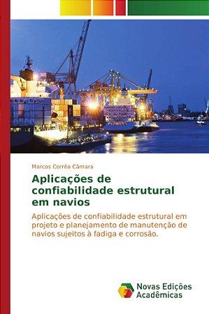 Aplicações de confiabilidade estrutural em navios