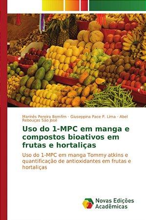 Uso do 1-MPC em manga e compostos bioativos em frutas e hort