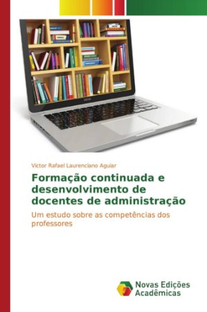 Formação continuada e desenvolvimento de docentes de adminis