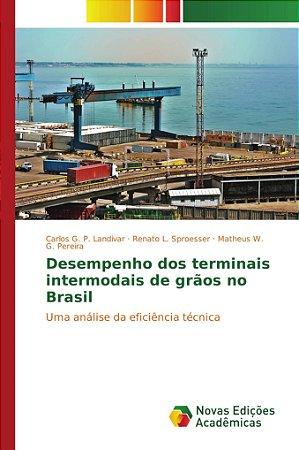 Desempenho dos terminais intermodais de grãos no Brasil