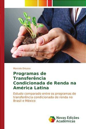 Programas de Transferência Condicionada de Renda na América