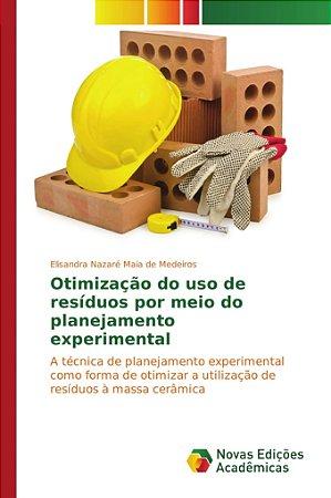Otimização do uso de resíduos por meio do planejamento exper