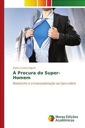 À Procura do Super-Homem