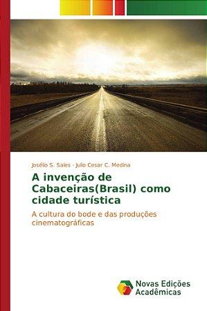 A invenção de Cabaceiras(Brasil) como cidade turística