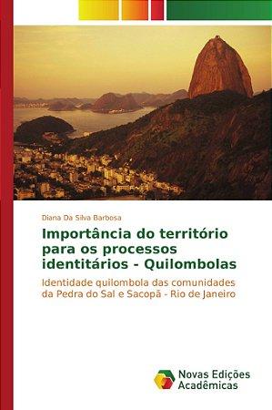 Importância do território para os processos identitários - Q