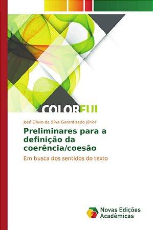 Preliminares para a definição da coerência/coesão