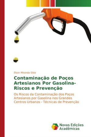 Contaminação de Poços Artesianos Por Gasolina-Riscos e Preve