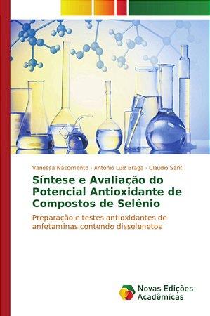 Síntese e Avaliação do Potencial Antioxidante de Compostos d