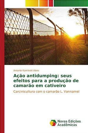 Ação antidumping: seus efeitos para a produção de camarão em