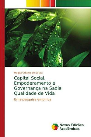 Capital Social, Empoderamento e Governança na Sadia Qualidad